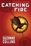Catching Fire (Hunger Games, #2) - Suzanne  Collins