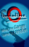 When The Gangs Came To London - Edgar Wallace