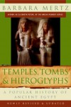 Temples, Tombs & Hieroglyphs: A Popular History of Ancient Egypt - Barbara Mertz