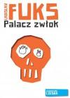 Palacz zwłok - Fuks Ladislav