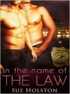 In the Name of the Law - Sue Holston