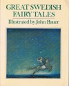 Great Swedish Fairy Tales