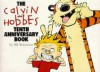 The Calvin And Hobbes:  Tenth Anniversary Book - Bill Watterson