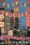 People in Trouble - Sarah Schulman