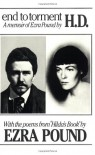 End to Torment: A Memoir of Ezra Pound - H.D., Michael King, Norman H. Pearson