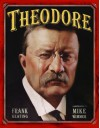 Theodore - Frank Keating, Mike Wimmer