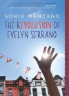 The Revolution of Evelyn Serrano - Sonia Manzano