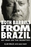 Both Barrels From Brazil - Alan Brazil, Mike Parry