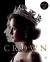 The Crown: Die ganze Geschichte - Robert Lacey