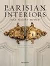 Parisian Interiors: Bold, Elegant, Refined - Barbara Stoeltie, Rene Stoeltie, Jacques Garcia