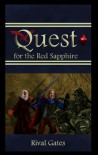 Quest for the Red Sapphire - Rival Gates