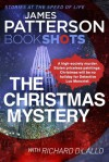 The Christmas Mystery: A Detective Luc Moncrief Mystery (BookShots) - James Patterson, Richard DiLallo
