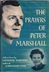 The Prayers of Peter Marshall - Catherine Marshall