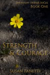 Strength & Courage - Susan Fanetti