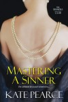 Mastering a Sinner - Kate Pearce