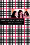 Invasion of the Boy Snatchers - Lisi Harrison