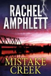 Mistake Creek: (An FBI thriller) - Rachel Amphlett