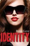 Identity - Betsy Love