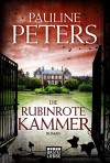 Die rubinrote Kammer (Victoria-Bredon-Reihe 1) (German Edition) - Pauline Peters