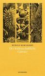 Der leidenschaftliche Gärtner (Naturkunden) - Rudolf Borchardt, Judith Schalansky, Christian Welzbacher