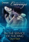 In the Service of the King - Laura Kaye