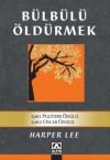 Bülbülü Öldürmek - Harper Lee Lee, Füsun Elioğlu