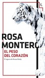 El peso del corazón (Biblioteca furtiva) - Rosa Montero