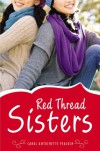 Red Thread Sisters - Carol Antoinette Peacock