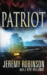Patriot (A Jack Sigler Continuum Novella) (Volume 2) - Jeremy Robinson