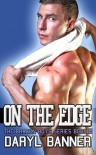 On The Edge (The Brazen Boys, #2) - Daryl Banner