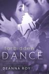 Forbidden Dance - Deanna Roy