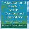 Alaska and Back: With Dave and Dorothy - Dorothy May Mercer