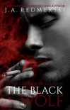 The Black Wolf - J.A. Redmerski