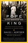 The Pope Who Would Be King - David I. Kertzer