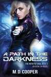A Path in the Darkness (Aeon 14 Book 2) - Michael   Cooper