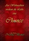 An Weihnachten verdient die Liebe eine Chance: Gay Christmas (Tough SEALs in Love 6) - Norma Banzi