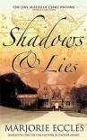 Shadows and Lies - Marjorie Eccles