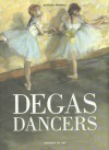Degas Dancers (Universe of Art) - Richard Kendall