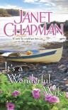 It's a Wonderful Wife - Janet Chapman