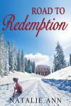 Road to Redemption (Road Series Book 2) - Ann Natalie Hansen