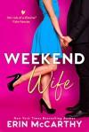 Weekend Wife - Erin McCarthy