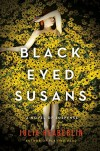 Black-Eyed Susans: A Novel of Suspense - Julia Heaberlin
