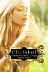 Christal (Paradise Falls Trilogy Book One) - M. H. Strom