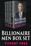 The Billionaire Men Boxed Set - Tiffany Foss