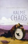 Kalme Chaos - Sandro Veronesi, Rob Gerritsen