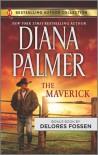 The Maverick - Diana Palmer