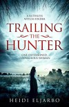 Trailing the Hunter - Heidi Eljarbo