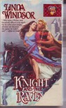 The Knight and the Raven - Linda Windsor