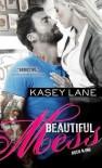 Beautiful Mess - Kasey Lane