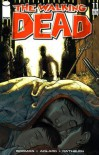 The Walking Dead, Issue #11 - Robert Kirkman, Charlie Adlard, Cliff Rathburn